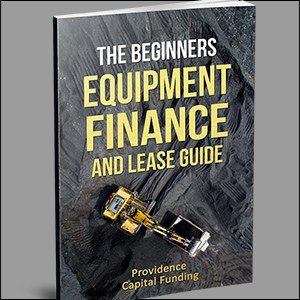Beginners Equipment Finance and Lease Guide